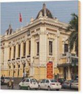 Hanoi Opera House 04  Wood Print