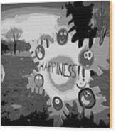 Happiness Wood Print