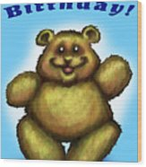 Happy Birthday Bear Wood Print