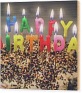 Happy Birthday Candles Wood Print