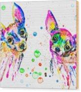 Happy Chihuahuas Wood Print