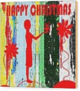 Happy Christmas 14 Wood Print