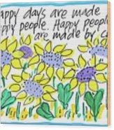Happy Days W Blue Wood Print