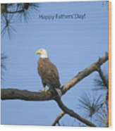 Happy Father's Day Wood Print