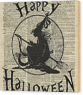 Happy Halloween Witch With Broom Dictionary Artwork Wood Print