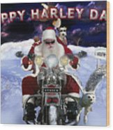 Happy Harley Days Wood Print