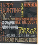 Happy Haunting Typography Wood Print
