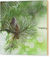 Happy Holidays Too Wood Print