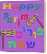 Happy Joyous Purim In Hebrew And English Wood Print