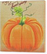 Happy Thanksgiving Greeting Card Wood Print