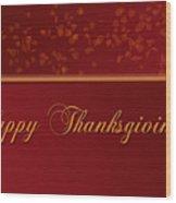 Happy Thanksgiving Wood Print