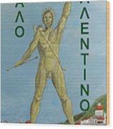 Happy Valentine Greek Colossus Wood Print