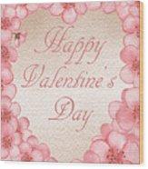 Happy Valentine Pink Heart Wood Print