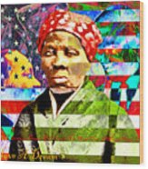 Harriet Tubman Martin Luther King Jr Malcolm X American Flag 20160501 Text Wood Print
