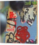 Hate Love Hate Love Wood Print