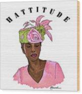Hattitude #15 Wood Print
