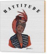 Hattitude #40 Wood Print