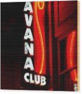 Havana Club At Night Wood Print