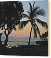 Hawaiian Big Island Sunset  Kailua Kona  Big Island  Hawaii Wood Print