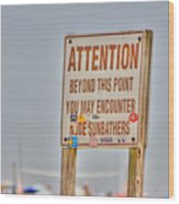 Hdr Sunbather Sign Beach Beaches Ocean Sea Photos Pictures Buy Sell Selling New Photography Pics  Wood Print