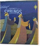 Three Wise Men Disney Springs Wood Print