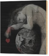Heal The World  Wood Print