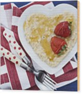 Healthy Breakfast Oats On Heart Shape Plate Wood Print