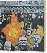 Hear No Evil See No Evil Judicial Abuse Wood Print