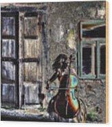 Hear The Cello Sing Wood Print