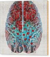 Heart Art - Think Love - By Sharon Cummings Wood Print