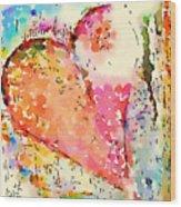 Heart Felt  Wood Print