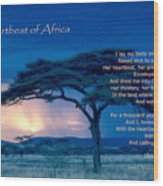 Heartbeat Of Africa Wood Print