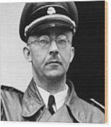 Heinrich Himmler 1900-1945, Nazi Leader Wood Print