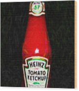 Heinz Tomato Ketchup Wood Print by Wingsdomain Art and Photography