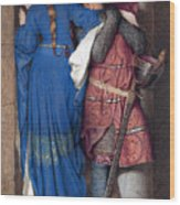 Hellelil And Hildebrand Or The Meeting On The Turret Stairs Wood Print