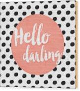 Hello Darling Coral And Dots Wood Print