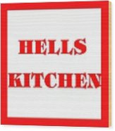 Hells Kitchen Red Wood Print