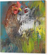 Hen Love Wood Print