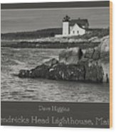 Hendricks Head Lighthouse, Maine Wood Print