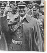 Hermann Goering 1893-1946, Holding Wood Print