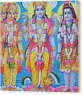 Hindu Trinity Brahma Vishnu Shiva Wood Print
