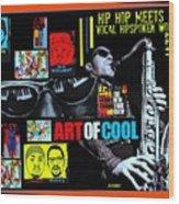 Hip Hop Meets Vocal Hipspoken' Word Jazz Wood Print