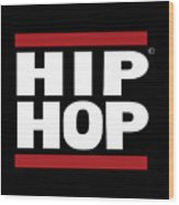 Hiphop Wood Print