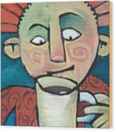 His Coffee Spoke To Him Wood Print