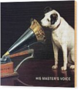 His Master's Voice - Hmv - Dog And Gramophone - Vintage Advertising Poster Wood Print