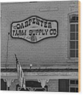 Historic Carpenter Farm Supply Sign Wood Print