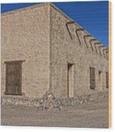 Historic Fort Leaton- Texas Wood Print