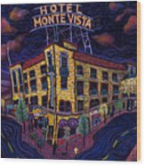 Historic Monte Vista Hotel Wood Print
