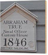 Historic Salem Naval Officer Wood Print