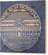 Historic Sydney Hospital - Plaque On Sidewalk Wood Print